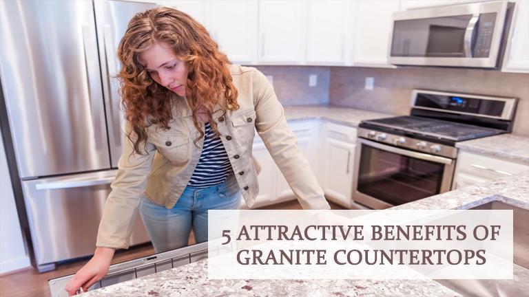 5 Attractive Benefits of Granite Countertops